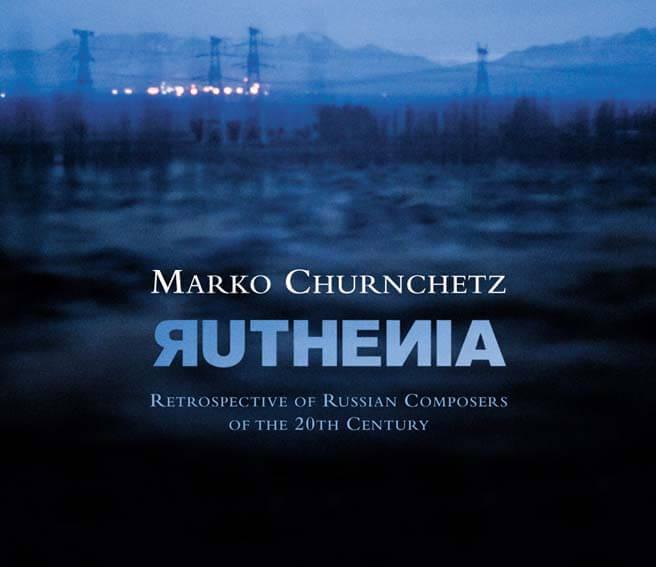 Marko Churnchetz - Ruthenia