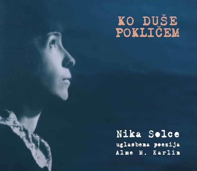 Nika Solce - Ko duse poklicem