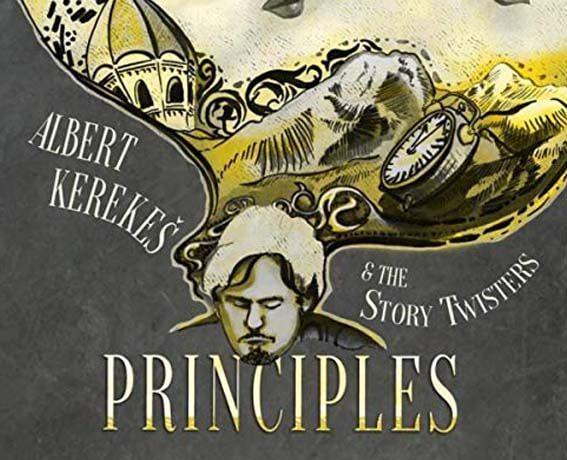 Albert Kerekes and The Story Twisters - Principles