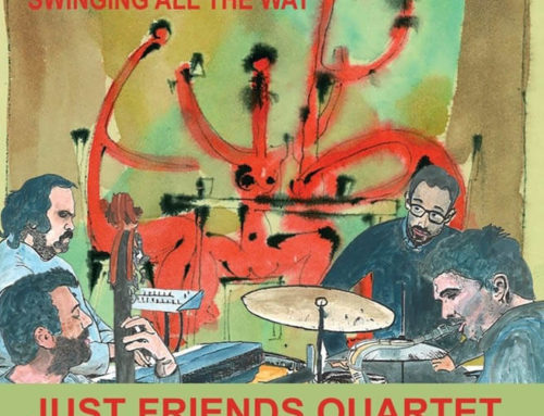 Just Friends Quartet: Swinging All the Way