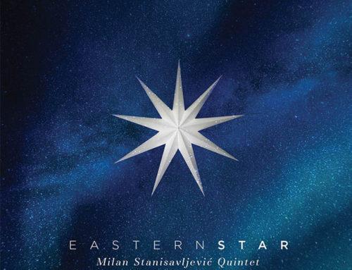 Milan Stanisavljević Quintet: Eastern Star
